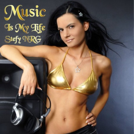 Stefy NRG – Music Is My Life